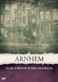 Arnhem in de Tweede Wereldoorlog